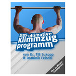 Das ultimative Klimmzugprogramm (eBook & eVideo)